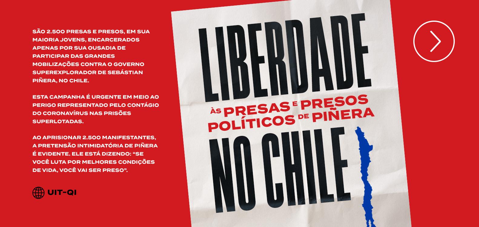 CAMPANHA de liberdade aos 2500 presos e presas políticos da explosão social no Chile